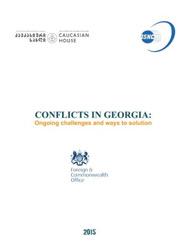 Конфликты в Грузии: существующие вызовы и пути разрешения