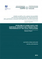 Problems of Kvemo Kartli and Samtske-Javakheti and Foreign Policy Preferences of the Local Populations
