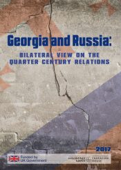 GEORGIA AND RUSSIA: BILATERAL VIEW ON THE QUARTER CENTURY RELATIONS